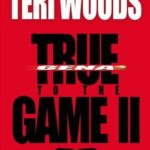 [PDF] [EPUB] True to the Game II (True to the Game #2) Download
