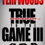 [PDF] [EPUB] True to the Game III (True to the Game #3) Download
