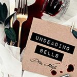 [PDF] [EPUB] Undeading Bells  (Fred, the Vampire Accountant #6) Download