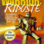 [PDF] [EPUB] Warrior: Riposte (The Warrior Trilogy, #2) Download