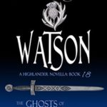 [PDF] [EPUB] Watson (The Ghosts of Culloden Moor #18) Download