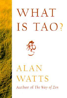 [PDF] [EPUB] What Is Tao? Download by Alan W. Watts
