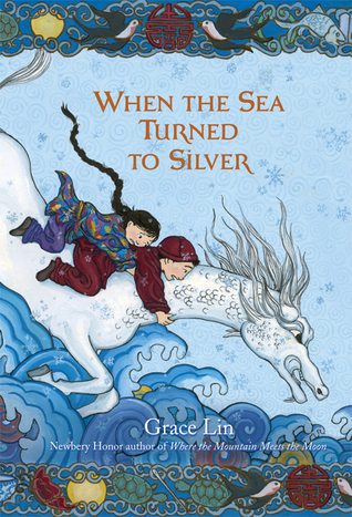 [PDF] [EPUB] When the Sea Turned to Silver Download by Grace Lin