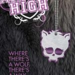 [PDF] [EPUB] Where There's a Wolf, There's a Way (Monster High, #3) Download