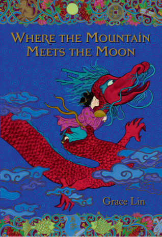 [PDF] [EPUB] Where the Mountain Meets the Moon Download by Grace Lin
