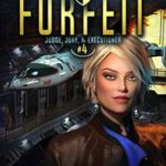 [PDF] [EPUB] Your Life Is Forfeit: A Space Opera Adventure Legal Thriller (Judge, Jury, and Executioner Book 4) Download