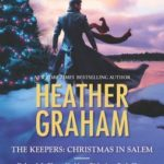 [PDF] [EPUB] The Keepers: Christmas in Salem: Do You Fear What I Fear?\The Fright Before Christmas\Unholy Night\Stalking in a Winter Wonderland Download