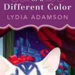 [PDF] [EPUB] A Cat of a Different Color: An Alice Nestleton Mystery (Intermix) Download