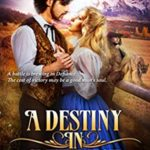 [PDF] [EPUB] A Destiny in Defiance: A Christian Historical Western Romance (Romance in the Rockies Book 4) Download