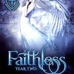 [PDF] [EPUB] A Faithless Year Two (Watcher Academy #2) Download