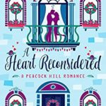[PDF] [EPUB] A Heart Reconsidered (Peacock Hill Romance Book 6) Download