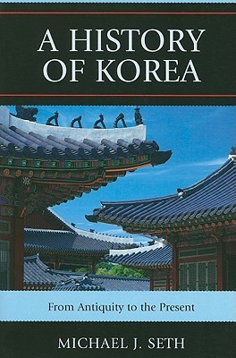 [PDF] [EPUB] A History of Korea: From Antiquity to the Present Download by Michael J. Seth