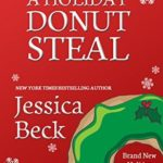 [PDF] [EPUB] A Holiday Donut Steal (Donut Shop Mystery #21.5) Download