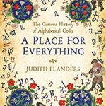[PDF] [EPUB] A Place For Everything: The Curious History of Alphabetical Order Download
