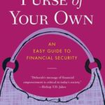 [PDF] [EPUB] A Purse of Your Own: An Easy Guide to Financial Security Download