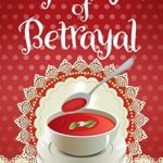 [PDF] [EPUB] A Spoonful Of Betrayal (Pearl Street Kitchen Mysteries #2) Download