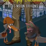 [PDF] [EPUB] A Typo, a Werewolf, and Two Dopey Dachshunds (Blue Moon Investigations #0.5) Download
