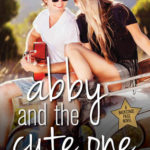[PDF] [EPUB] Abby and the Cute One (Backstage Pass, #5) Download