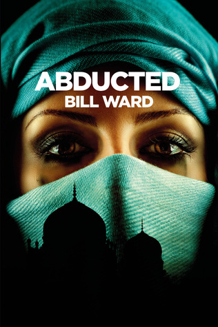 [PDF] [EPUB] Abducted (Powell, #2) Download by Bill   Ward