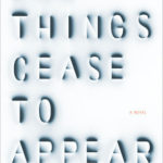[PDF] [EPUB] All Things Cease to Appear Download