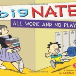 [PDF] [EPUB] All Work and No Play: A Collection of Sundays (Big Nate) Download