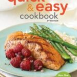 [PDF] [EPUB] American Heart Association Quick and Easy Cookbook, 2nd Edition: More Than 200 Healthy Recipes You Can Make in Minutes Download