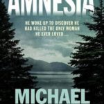 [PDF] [EPUB] Amnesia Download