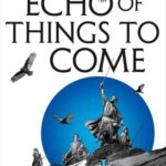 [PDF] [EPUB] An Echo of Things to Come (The Licanius Trilogy, #2) Download