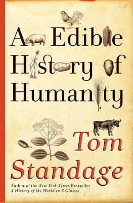 [PDF] [EPUB] An Edible History of Humanity Download by Tom Standage