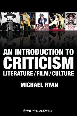 [PDF] [EPUB] An Introduction to Criticism: Literature - Film - Culture Download by Michael Ryan