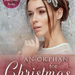 [PDF] [EPUB] An Orphan for Christmas (Spinster Mail-Order Brides #13) Download