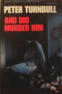 [PDF] [EPUB] And Did Murder Him (P Division, #7) Download by Peter Turnbull