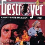 [PDF] [EPUB] Angry White Mailmen (The Destroyer, #104) Download