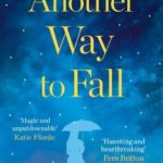 [PDF] [EPUB] Another Way to Fall Download