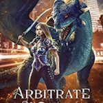 [PDF] [EPUB] Arbitrate or Die (The Exceptional S. Beaufont Book 2) Download