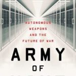 [PDF] [EPUB] Army of None: Autonomous Weapons and the Future of War Download