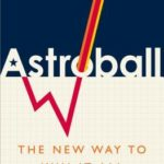 [PDF] [EPUB] Astroball: The New Way to Win It All Download