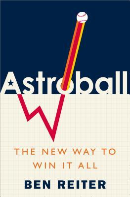 [PDF] [EPUB] Astroball: The New Way to Win It All Download by Ben Reiter