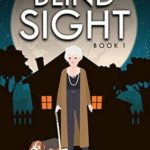 [PDF] [EPUB] BLIND SIGHT (Lucille Pfiffer Mystery Series Book 1) Download