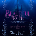 [PDF] [EPUB] Beautiful To Me: A Little Mermaid Retelling (End of Ever After, Book #3) Download