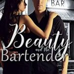 [PDF] [EPUB] Beauty and the Bartender Download