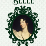 [PDF] [EPUB] Belle (The Daughters of Allamont Hall, #2) Download