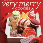 [PDF] [EPUB] Better Homes and Gardens Very Merry Cookies Download