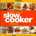 [PDF] [EPUB] Better Homes and Gardens Year-Round Slow Cooker Recipes: More than 500 Recipes for All Seasons Download