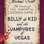 [PDF] [EPUB] Billy the Kid and the Vampyres of Vegas (The Secrets of the Immortal Nicholas Flamel #5.5) Download