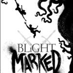 [PDF] [EPUB] Blight Marked (Ethereal Earth #3) Download