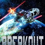 [PDF] [EPUB] Breakout: (Space Outlaw 1) Download