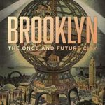 [PDF] [EPUB] Brooklyn: The Once and Future City Download