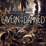 [PDF] [EPUB] Cavern of the Damned (Grant Coleman Adventures, Book 1) Download