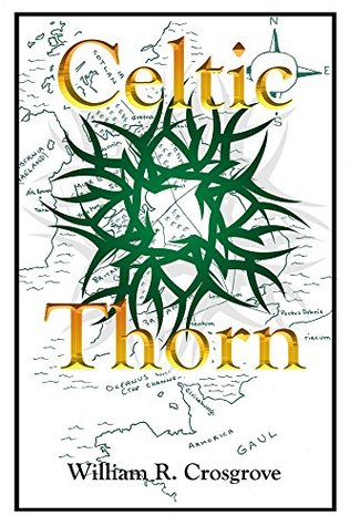 [PDF] [EPUB] Celtic Thorn (Darcy Morgan Book 1) Download by William Crosgrove